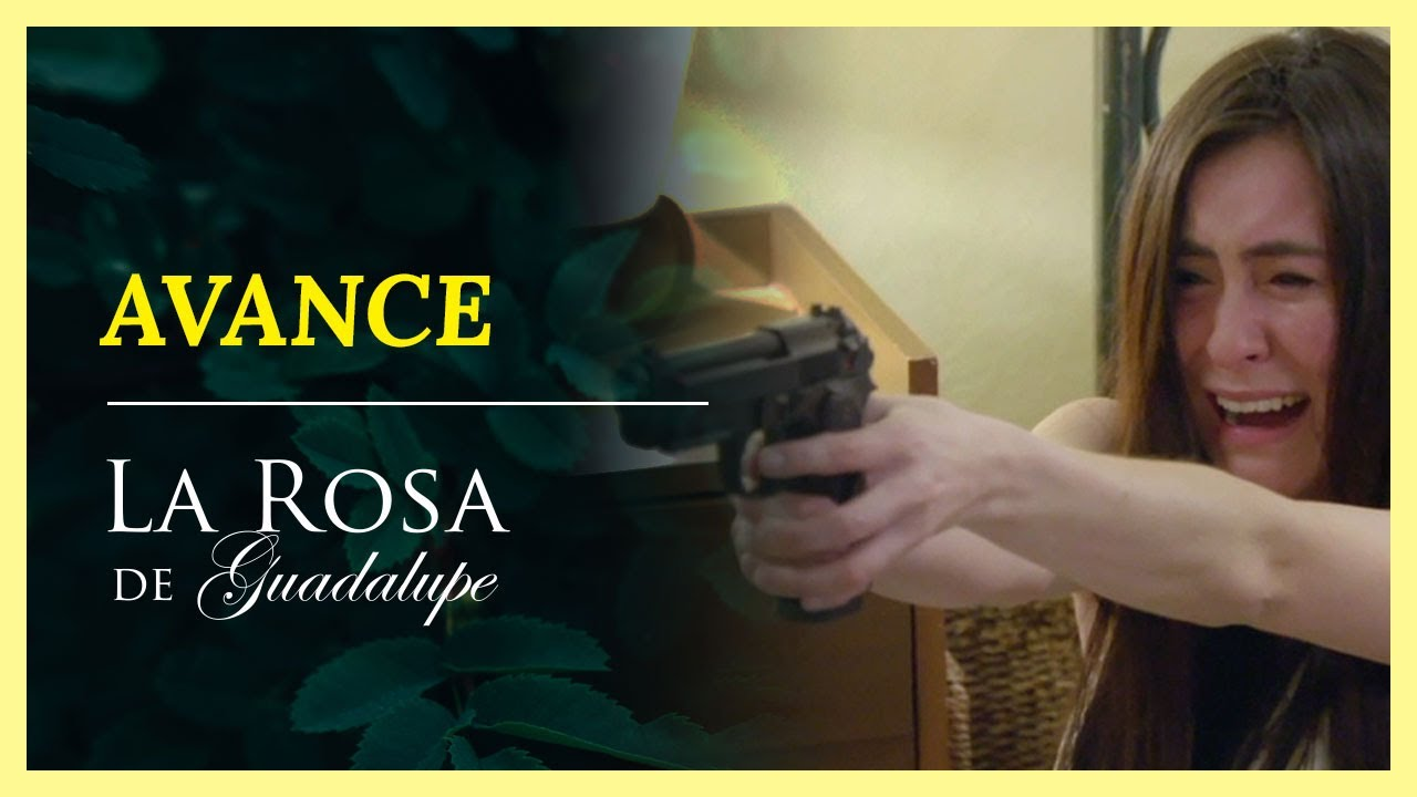 AVANCE: En defensa de la vida   Este lunes 7:30 P.M   La Rosa de Guadalupe