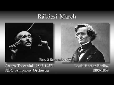 Berlioz: Rákóczi March, Toscanini & NBCso (1945) ベルリオーズ ラーコーツィ行進曲 トスカニーニ