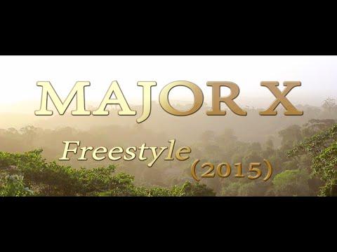 Major X - Freestyle (2015) - Shot by 18K Films