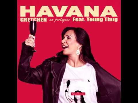 Gretchen - Havana (Versão Português) | 2017