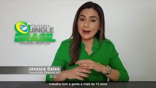 DEPOIMENTO DA DEPUTADA FEDERAL JÉSSICA SALES - ACRE