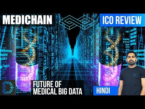 ICO Review - MediChain (MCU) - Decentralized Medical Data on Blockchain - Buying Guide -[Hindi/Urdu]