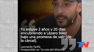 """Leonardo Fariña en TN Central: """"A Martín Báez lo entregaron... y eso está avalado por Lázaro"""""""