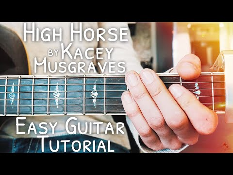 High Horse Kacey Musgraves Guitar Lesson for Beginners // High Horse Guitar // Lesson #444