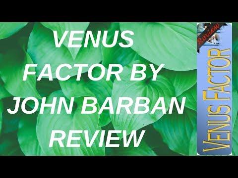 Venus Factor By John Barban - Venus Factor Review