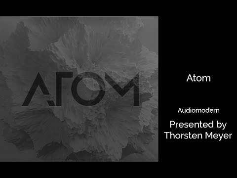 Atom by Audiomodern Short Overview