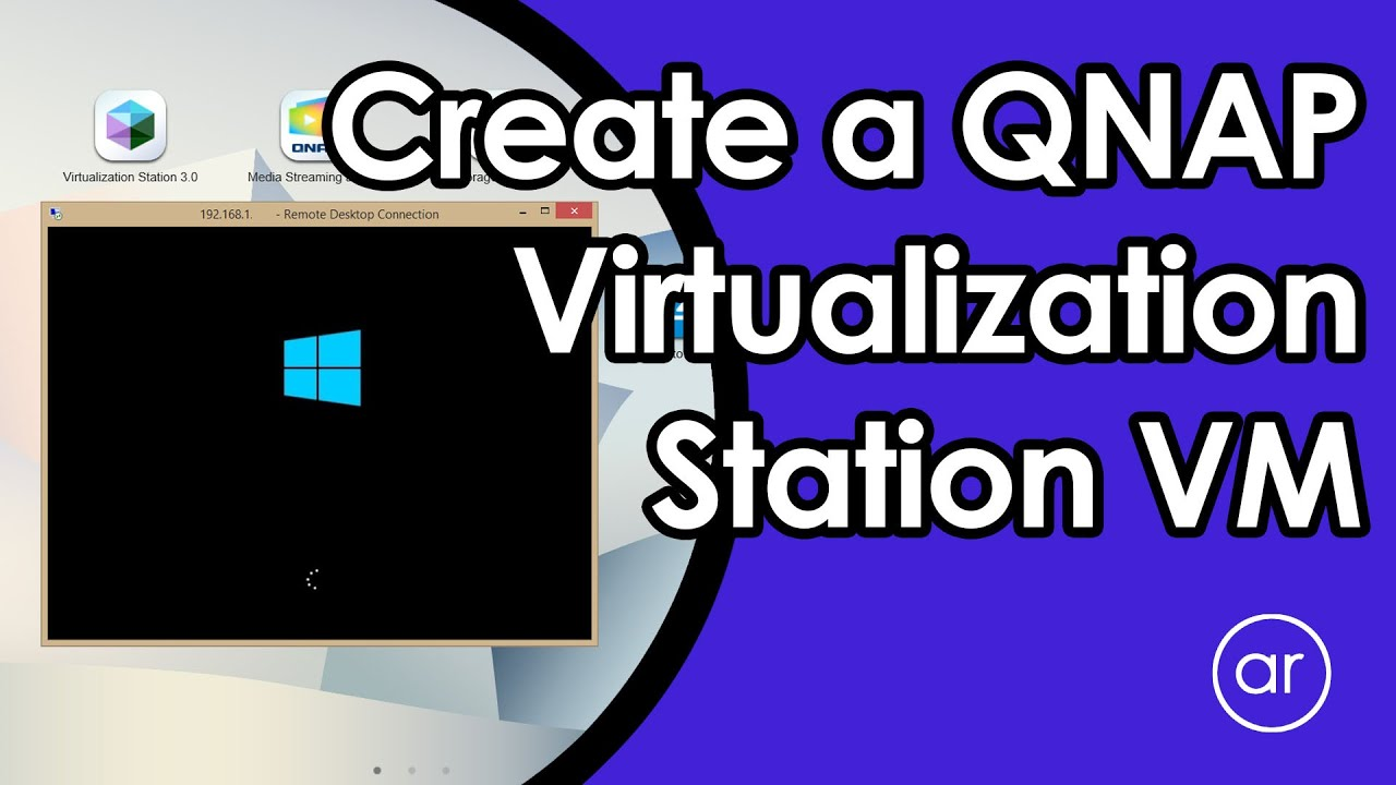 How to Create a VM Using QNAP Virtualization Station (Windows Server 2016)