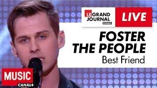 Foster The People - Best Friend - Live du Grand Journal