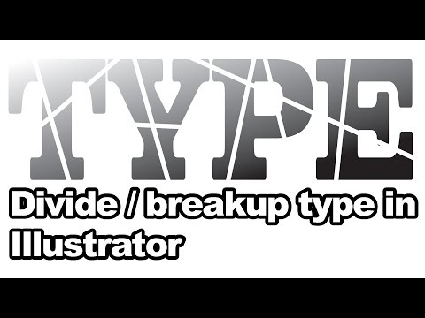 Illustrator tutorial : How to breakup / divide (expanded) type thumbnail