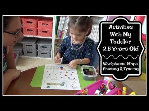 Activities To Do With Your Toddler | Homeschool Related ~ 2.5 Years Old