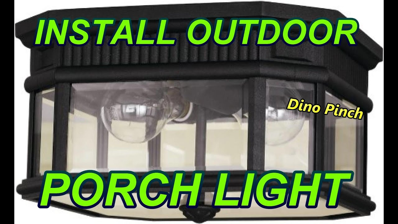 Outdoor Ceiling Fixture Porch Light Youtube