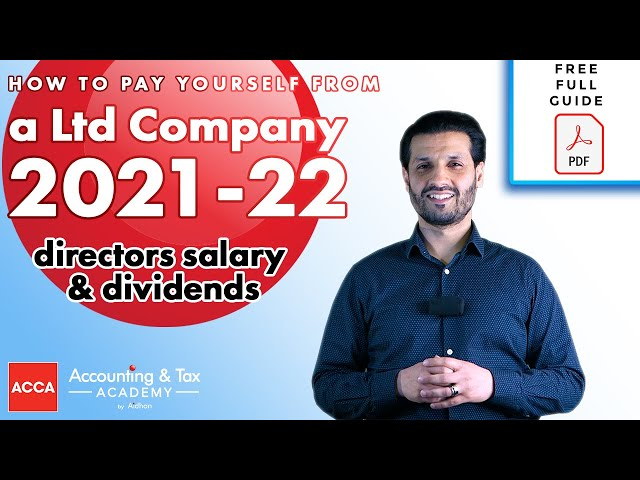 How to Pay Yourself as a Ltd Company - Directors Salary 2021/2022 - Dividends vs Salary UK