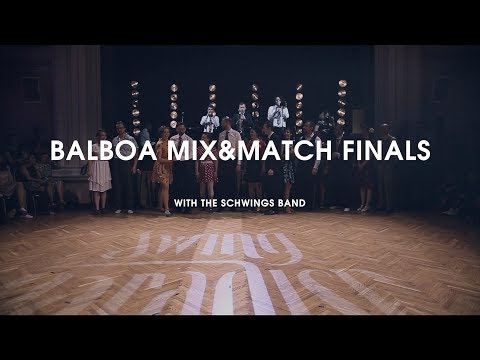 Swing Paradise 2018 - Balboa Mix&Match Finals with The Schwings Band