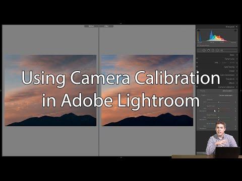 Using Camera Calibration in Adobe Lightroom