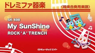 【SK-498】My SunShine/ROCK'A'TRENCH ミュージックエイトHP http:www....