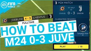 FIFA MOBILE 19 SEASON 3 HOW TO BEAT M24 0-3 JUVENTUS MASTER CAMPAIGN TIPS & TRICKS