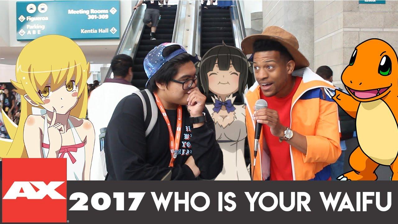 Who Is Your Waifu Anime Expo 2017 Waifu Wednesday Ft William