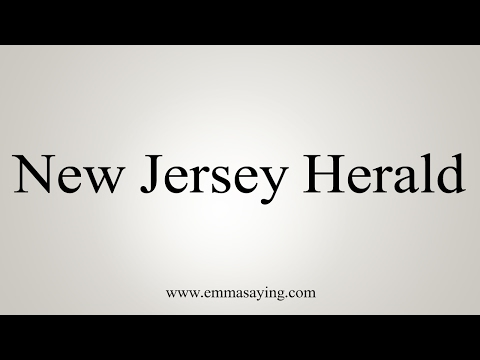 How to Pronounce New Jersey Herald