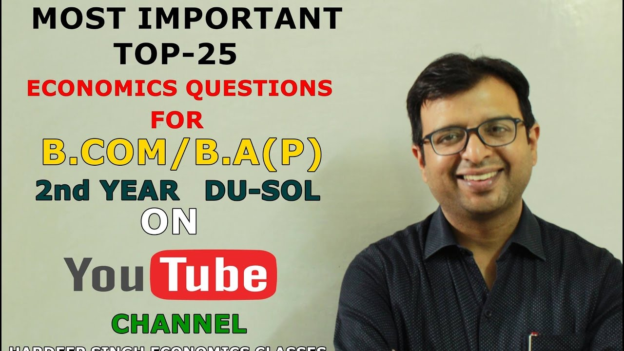 MOST IMPORTANT TOP-25 ECONOMICS QUESTIONS FOR B.COM & B.A(P) 2nd YEAR