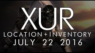 destiny xur location inventory for 7 22 16 july 22 2016