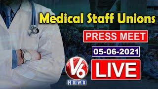 Medical Staff Unions JAC Press Meet LIVE | V6 News