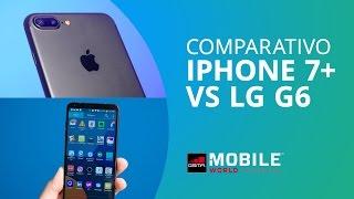 iPhone 7 Plus vs LG G6 [Comparativo]