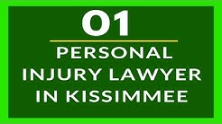 Personal Injury Lawyer in Kissimmee FL