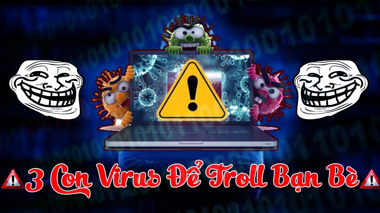 3 Con Virus Giúp Bạn Trở Thành Một Con Người Nguy Hiễm || Viết từ notepad