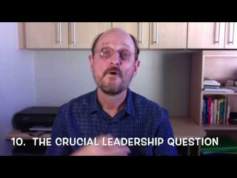 Leadership Minute 10 - The crucial leadership question.
