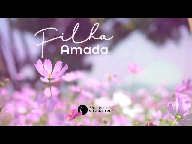DIA DAS MÃES | FILHA AMADA