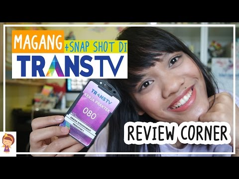 REVIEW MAGANG DI TRANS TV + SNAP KANTOR TRANS TV