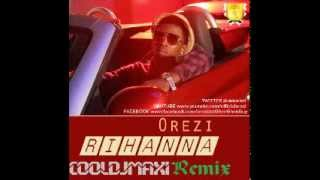 Orezi - Rihanna Feat Burna Boy CoolDjMaxi Remix