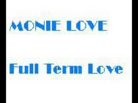 Monie Love - Full Term Love feat.M&M