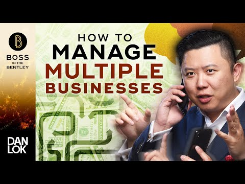 How To Manage Multiple Businesses Simultaneously