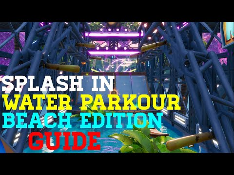How To Complete Splash In Water Parkour Beach Edition By Kiwi (All Levels) - Fortnite Creative Guide