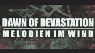Dawn of Devastation - Melodien im Wind | Heavy-Metal | Video | HD | German