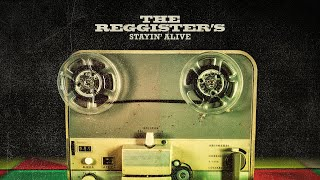 Stayin' Alive - Bee Gees (Reggae Cover) x The Reggister's