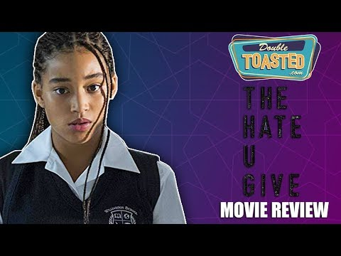 THE HATE U GIVE MOVIE REVIEW – Double Toasted Reviews
