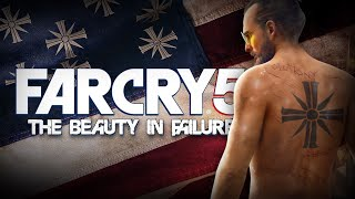 The Downfall of Far Cry 5 | Beauty In Failure