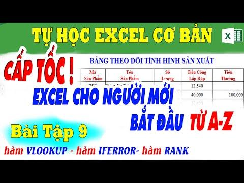 Học Excel Cơ Bản CẤP TỐC Cho Người Mới Bắt Đầu - Qua 26 Bài Tập   Bài 9. Bảng Theo Dõi Sản Xuất