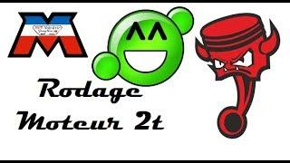 Mobylette - Rodage Moteur 2 temps