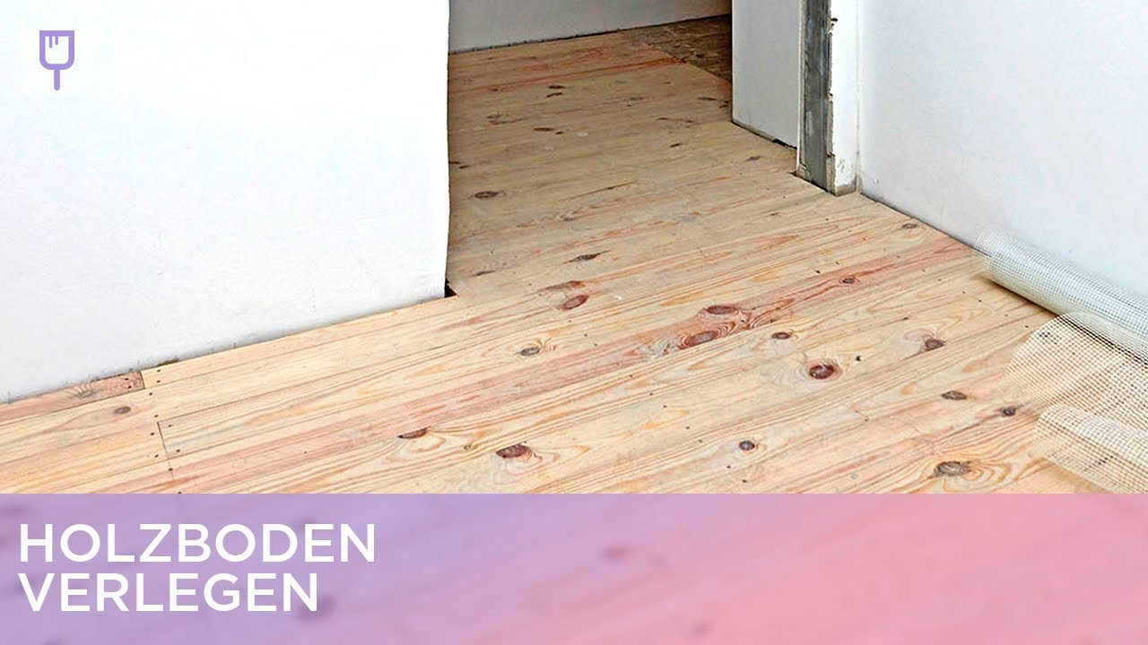 Holzboden Verlegen holzboden verlegen renovieren mit elmar