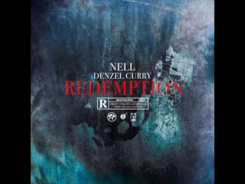 Nell - Redemption (Feat. Denzel Curry) [Prod. FNZ x Rex Rogers]