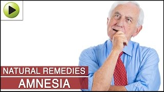 amnesia natural ayurvedic home remedies