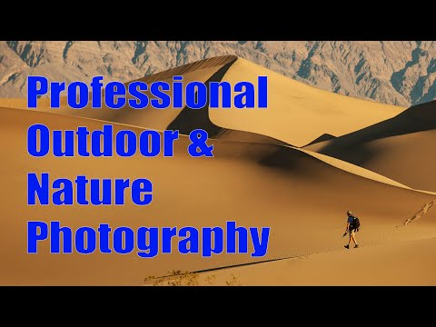 How to Succeed in Professional Outdoor & Nature Photography