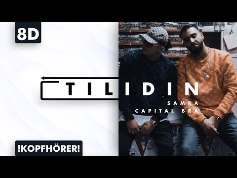 8D AUDIO | Capital Bra & Samra – Tilidin