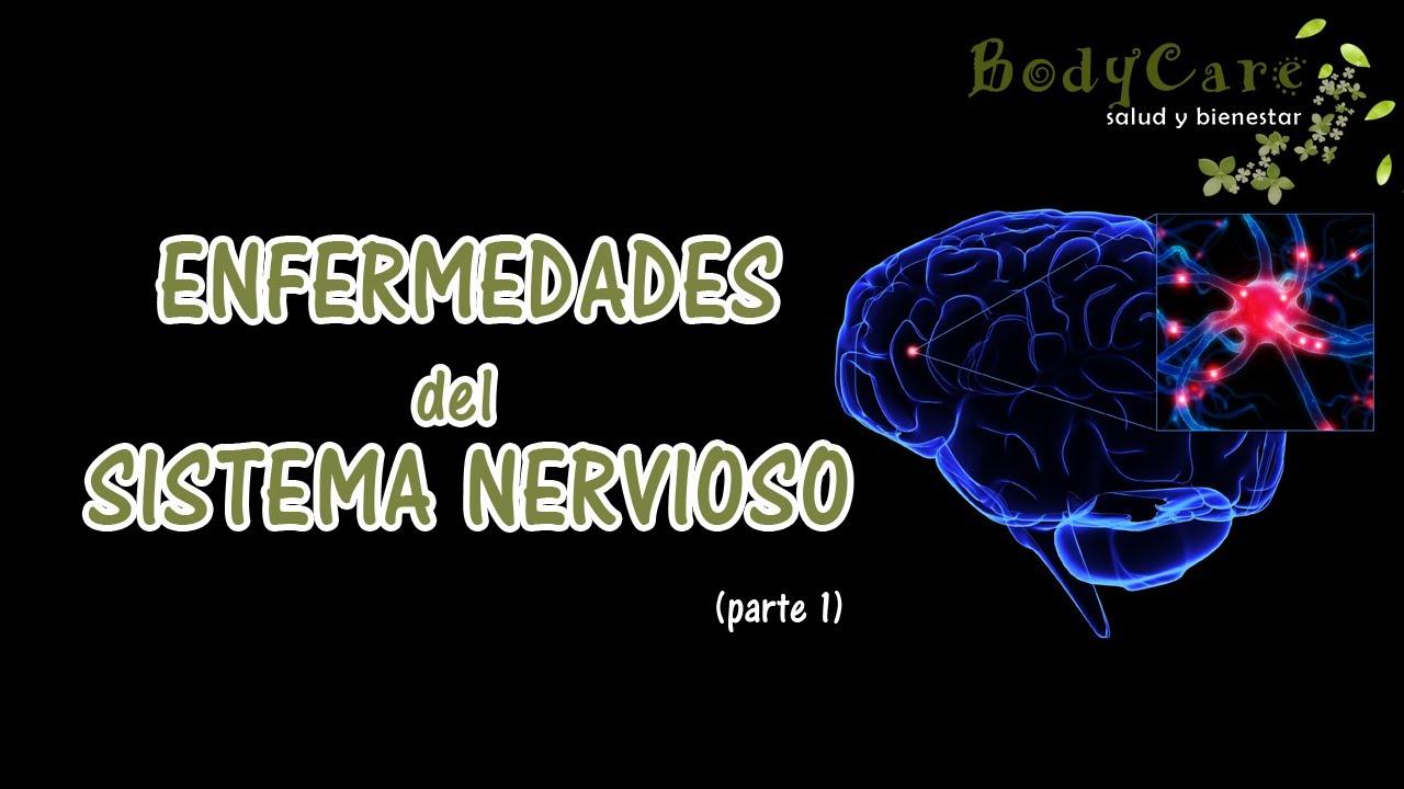 Enfermedades del sistema nervioso (parte 1) - YouTube