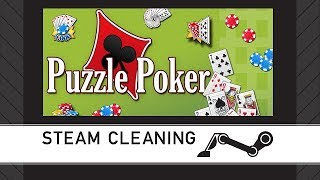 Steam Cleaning - Puzzle Poker