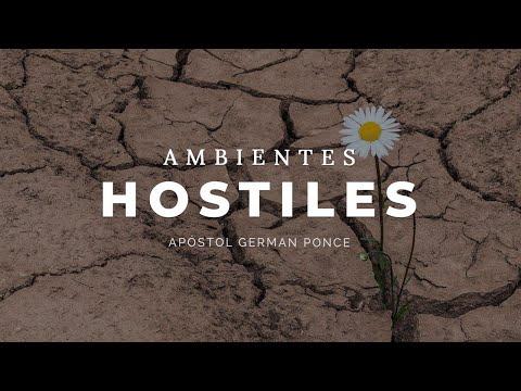 Apóstol German Ponce │ Ambientes Hostiles │ viernes 21 diciembre 2018