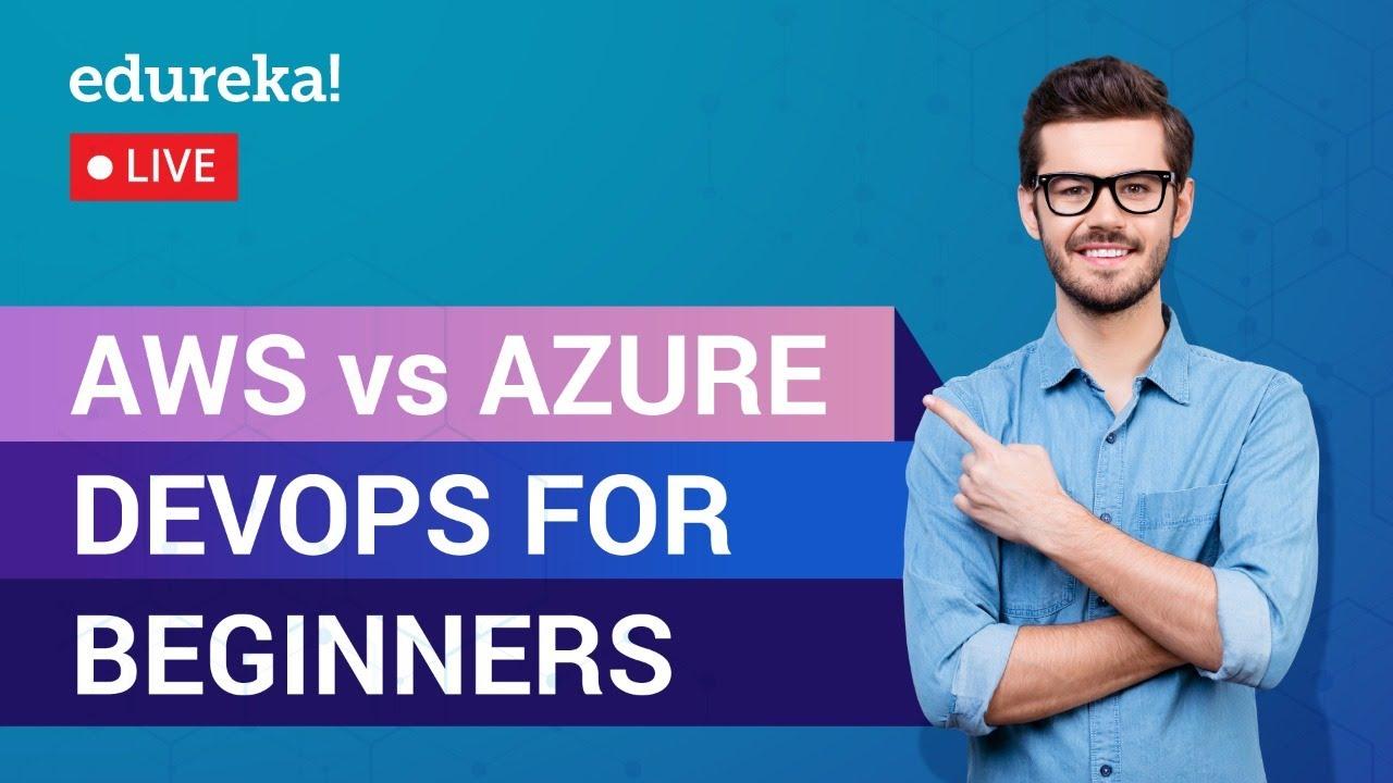 AWS DevOps vs Azure DevOps   AWS vs Azure DevOps Tutorial For Beginners